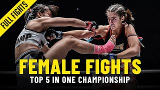 Top 5 Explosive Female Fights In ONE Championship
