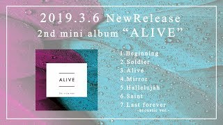 She, in the haze『ALIVE全曲トレーラー』