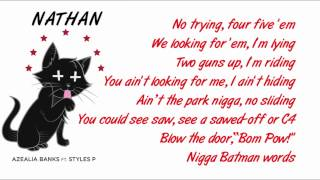 Azealia Banks - Nathan (feat. Styles P) Lyrics