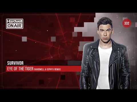Survivor - Eye Of The Tiger (Hardwell & Sephyx Remix) Mp3
