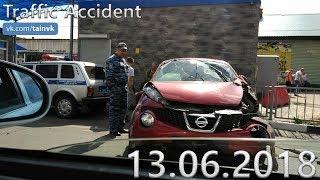 Подборка аварий и дорожных происшествий за 13.06.2018 (ДТП, Аварии, ЧП)
