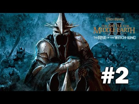 LOTR: BFME2 Rise of the Witch King - Campaign - Part 2 - A Lust for Power