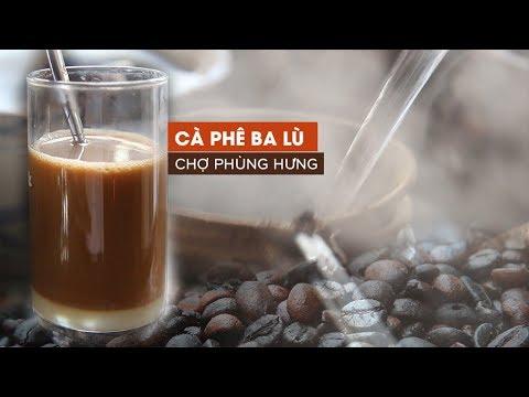 Cà phê vợt Ba Lù người Hoa bán từ 2 giờ sáng trong chợ Phùng Hưng