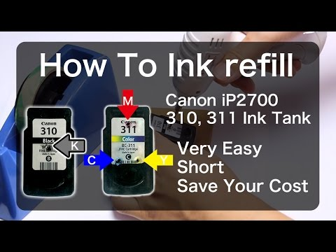 How to Ink refill Canon BC310 BC311 iP2700