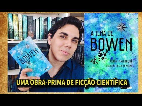 Resenha A ILHA DE BOWEN   César Mallorquí   Editora Biruta