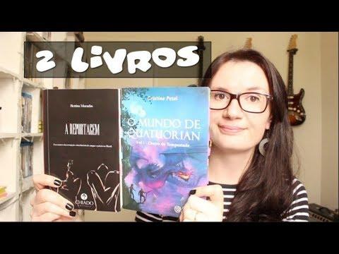 2 Livros: A Reportagem (Bettina Murada?s) + O Mundo de Quatuorian (Cristina Pezel)
