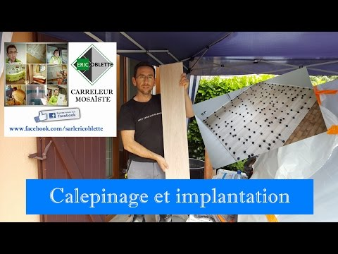 Calepinage implantation pose carrelage imitation parquet