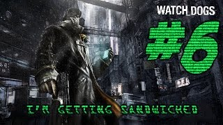 """""""I GOT SANDWICHED!"""" - Let's Play... WATCH_DOGS #6 - (Xbox 360)"""