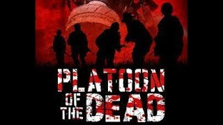 Platoon Of The Dead (Zombie Horror War Movie, English, Full Length) *full free movies*