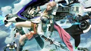 Final Fantasy XIII  Chapter 1 The Hanging Edge  PC  Gameplay with Mods  4K 60FPS