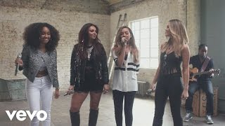 Little Mix   Black Magic (Acoustic)