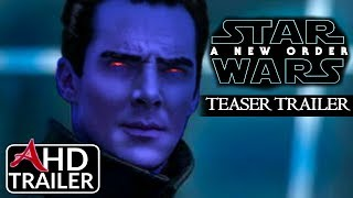 Star Wars: Episode IX - A New Order - TRAILER #1 - Mark Hamill, Daisy Ridley (CONCEPT)