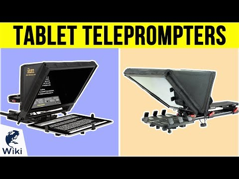 7 Best Tablet Teleprompters 2019