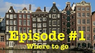 Planning your first trip to Europe - Where to go in Europe (Episode 1)