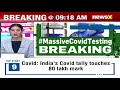 COVID Update : Testing Capacity Goes Up From 1 to 10 Cr | Positivity Rate At 7.54% | NewsX - Video
