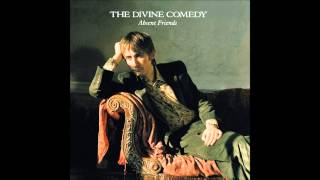 #7, 2013. 'Charmed Life' by The Divine Comedy