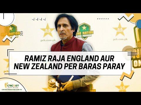 Ramiz Raja slams England and New Zealand