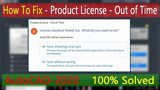Product licence - Out of time | How to fix - License Checkout timed out | how to fix autocad license