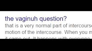 Misspelled Vagina Questions (Misspelled Yahoo Answers)