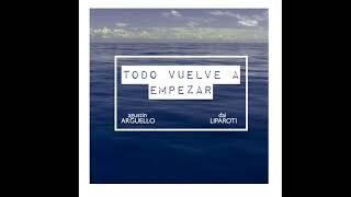 """Todo Vuelve A Empezar"" (Luis Fonsi & Laura Pausini Cover) - Agustin Arguello & Dai Liparoti"