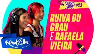 Ruiva Du Grau e Rafaela Vieira – ParçasZilla 23