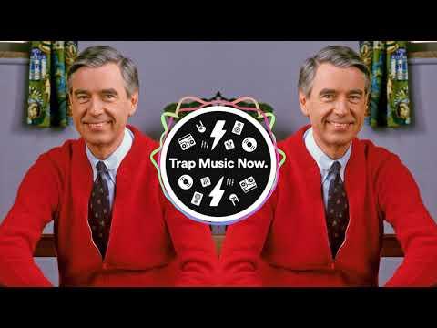 MR. ROGER'S NEIGHBORHOOD Theme (Trap Remix)