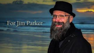 For Jim Parker