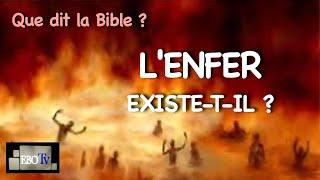 QUE DIT LA BIBLE, L'enfer existe-t-il ?