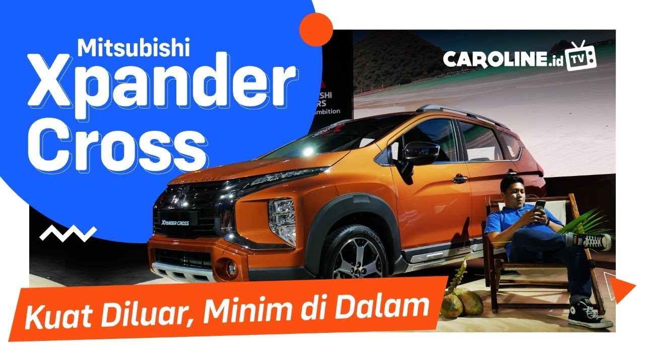 First Impression Mitsubishi Xpander Cross CAROLINE.id TV