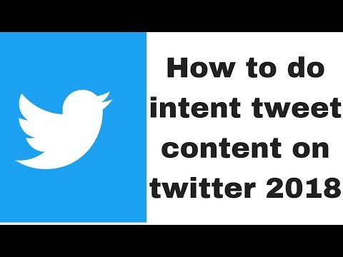 How to do intent tweet content on twitter 2018