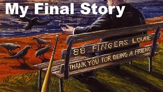 88 Fingers Louie  - My Final Story  -  Bird Attack Records Canada Tour Promo