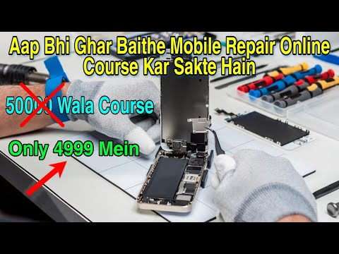 Mobile Repairing Hardware And Software Online Course 4999 Only ...