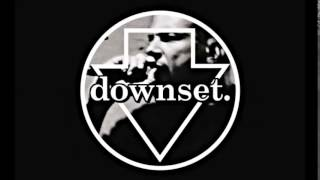 Downset - Ashes In Hand