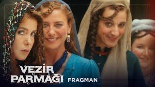 Vezir Parmağı Fragman