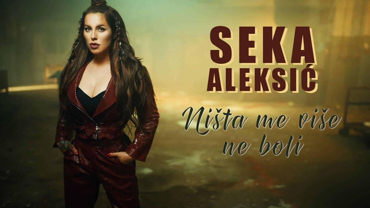Seka Aleksic — Nista Me Vise Ne Boli
