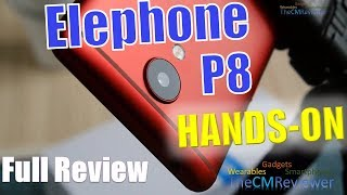 Elephone P8 (2017) - Test Review - 21MP Sony IMX230 Exmor RS™ CAM  - Hands-on (Deutsch, eng. Hints)