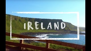 Ireland Summer 2017 Travel Vlog