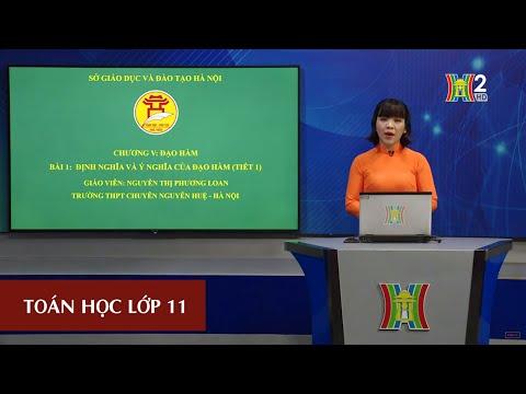 MÔN TOÁN - LỚP 11 | Định nghĩa và ý nghĩa của đạo hàm (tiết 1) | 17H10 NGÀY 20.04.2020 | HANOITV