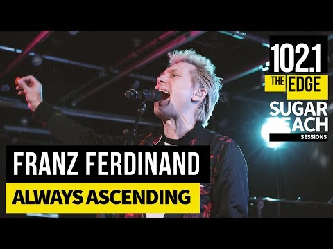 Franz Ferdinand - Always Ascending (Live at the Edge)
