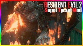 Resident Evil 2 Super Tyrant Mod