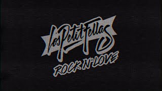 Rock n' Love · LosPetitFellas Video Lyric