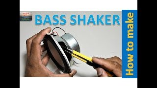 How to make BASS SHAKER at home