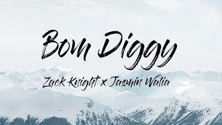 Zack Knight   Bom Diggy (LyricsLyric Video) Ft. Jasmin Walia
