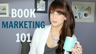 The Basics of Marketing Your Book (Online Book Marketing For Authors!)