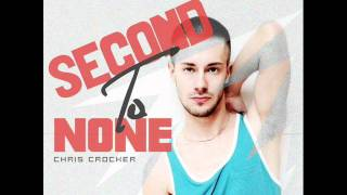 Chris Crocker - Second To None (Full Song - HQ)