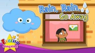 Mưa, mưa, đi xa - Nursery Rhyme được ưa thích cho trẻ em