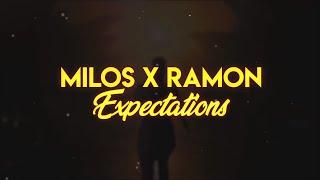Milos x Ramon - Expectations (Official Lyric Video)