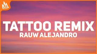 Rauw Alejandro - Tattoo Remix (Letra) Ft. Camilo
