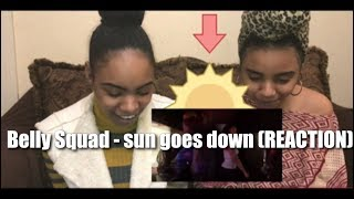 Belly Squad   Sun Goes Down (REACTION)