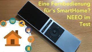 Eine Fernbedienung für das SmartHome? NEEO im Test   verdrahtet.de [4K]
